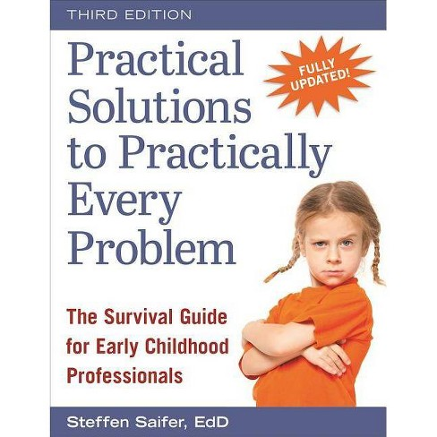 Practical Solutions to Practically Every Problem - 3 Edition by  Steffen Saifer (Paperback) - image 1 of 1