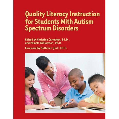 Quality Literacy Instruction for Students with Autism Spectrum Disorders - (Paperback) - image 1 of 1