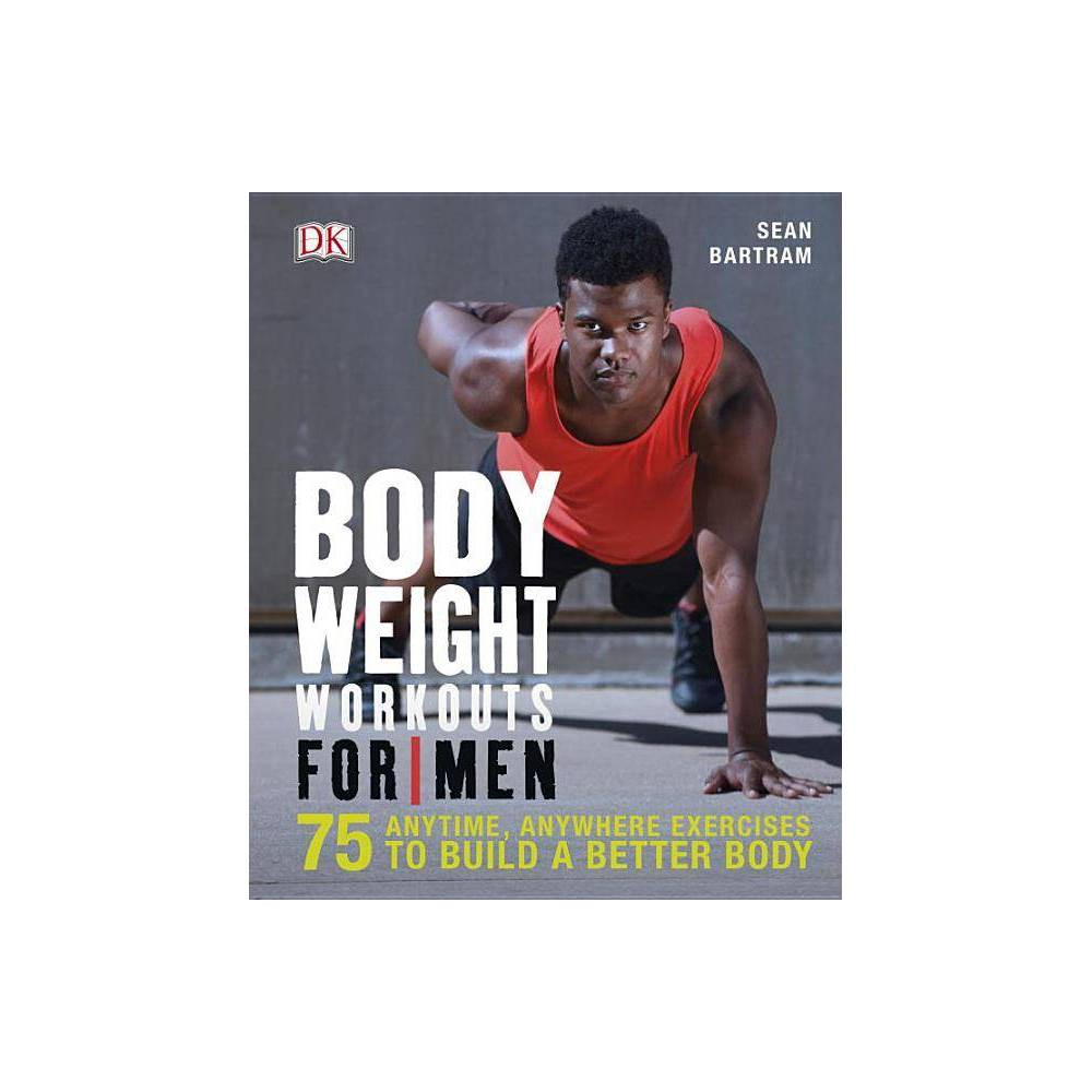 Bodyweight Workouts For Men By Sean Bartram Paperback