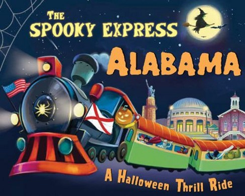 Spooky Express Alabama -  by Eric James (Hardcover) - image 1 of 1