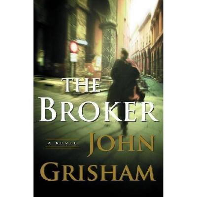 The Broker - by  John Grisham (Hardcover)