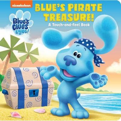 Blue's Pirate Treasure! (Blue's Clues & You) - (Board Book)