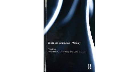 Education and Social Mobility (Hardcover) - image 1 of 1
