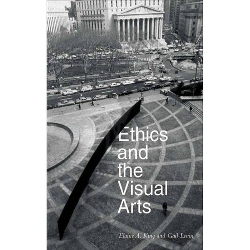 Ethics and the Visual Arts - (Paperback) - image 1 of 1