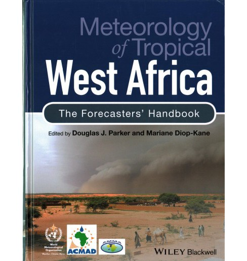Meteorology of Tropical West Africa : The Forecasters' Handbook (Hardcover) - image 1 of 1