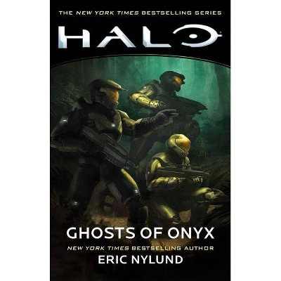 Halo: Ghosts of Onyx, 4 - by  Eric Nylund (Paperback)