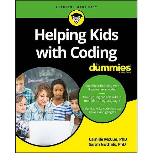 Helping Kids with Coding for Dummies - (For Kids for Dummies) by  Camille McCue & Sarah Guthals - image 1 of 1