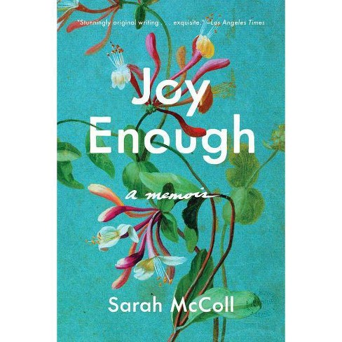 Joy Enough - by  Sarah McColl (Paperback) - image 1 of 1