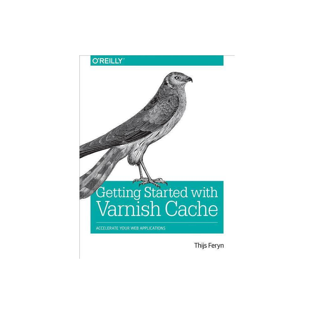 Getting Started with Varnish Cache - by Thijs Feryn (Paperback) How long does it take for your website to load? Web performance is just as critical for small and medium-sized websites as it is for massive websites that receive tons of hits. Before you pour money and time into rewriting your code or replacing your infrastructure, first consider a reverse-caching proxy server like Varnish. With this practical book, you'll learn how Varnish can give your website or Api an immediate performance boost. Varnish mimicks the behavior of your webserver, caches its output in memory, and serves the result directly to clients without having to access your webserver. If you're a web developer familiar with Http, this book helps you master Varnish basics, so you can get up and running in no time. You'll learn how to use the Varnish Configuration Language and Http best practices to achieve faster performance and a higher hit rate. Understand how Varnish helps you gain optimum web performance Use Http to improve the cache-ability of your websites, web applications, and APIs Properly invalidate your cache when the origin data changes Optimize access to your backend servers Avoid common mistakes when using Varnish in the wild Use logging and debugging tools to examine the behavior of Varnish