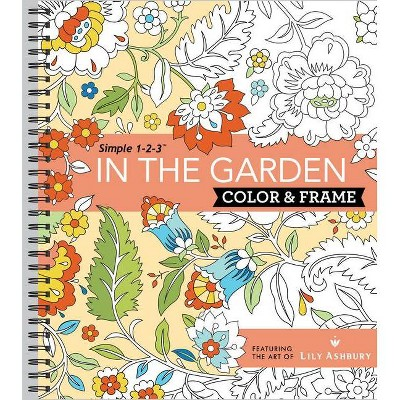 - Color & Frame - In The Garden (Adult Coloring Book) - By Ltd Publications  International (Spiral Bound) : Target