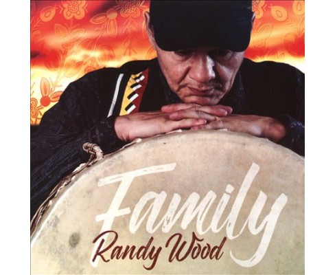 Randy Wood - Family (CD) - image 1 of 1