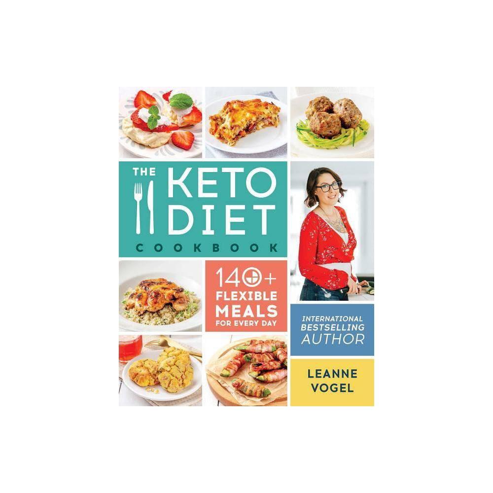 Keto Diet Cookbook - by Leanne Vogel (Paperback)