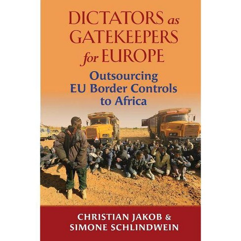 Dictators as Gatekeepers - by  Christian Jakob & Simone Schlindwein (Paperback) - image 1 of 1