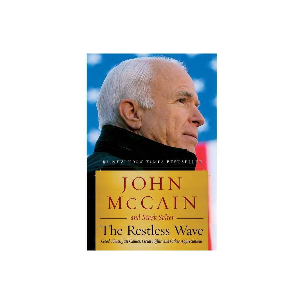 Restless Wave By John Mccain Hardcover