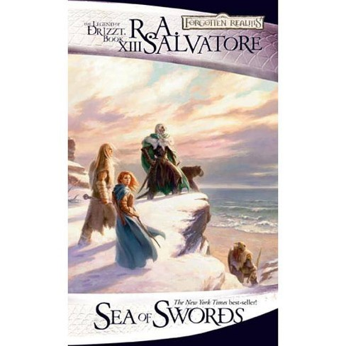 Sea of Swords - (Forgotten Realms Novel: Legend of Drizzt) by  R A Salvatore (Paperback) - image 1 of 1