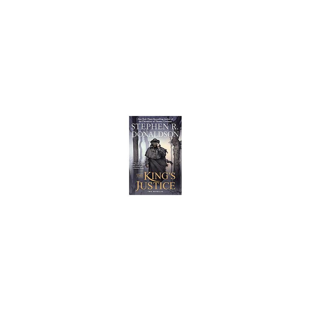 King's Justice : Two Novellas (Reprint) (Paperback) (Stephen R. Donaldson)