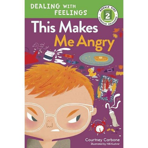 This Makes Me Angry - (Dealing with Feelings) by  Courtney Carbone (Hardcover) - image 1 of 1