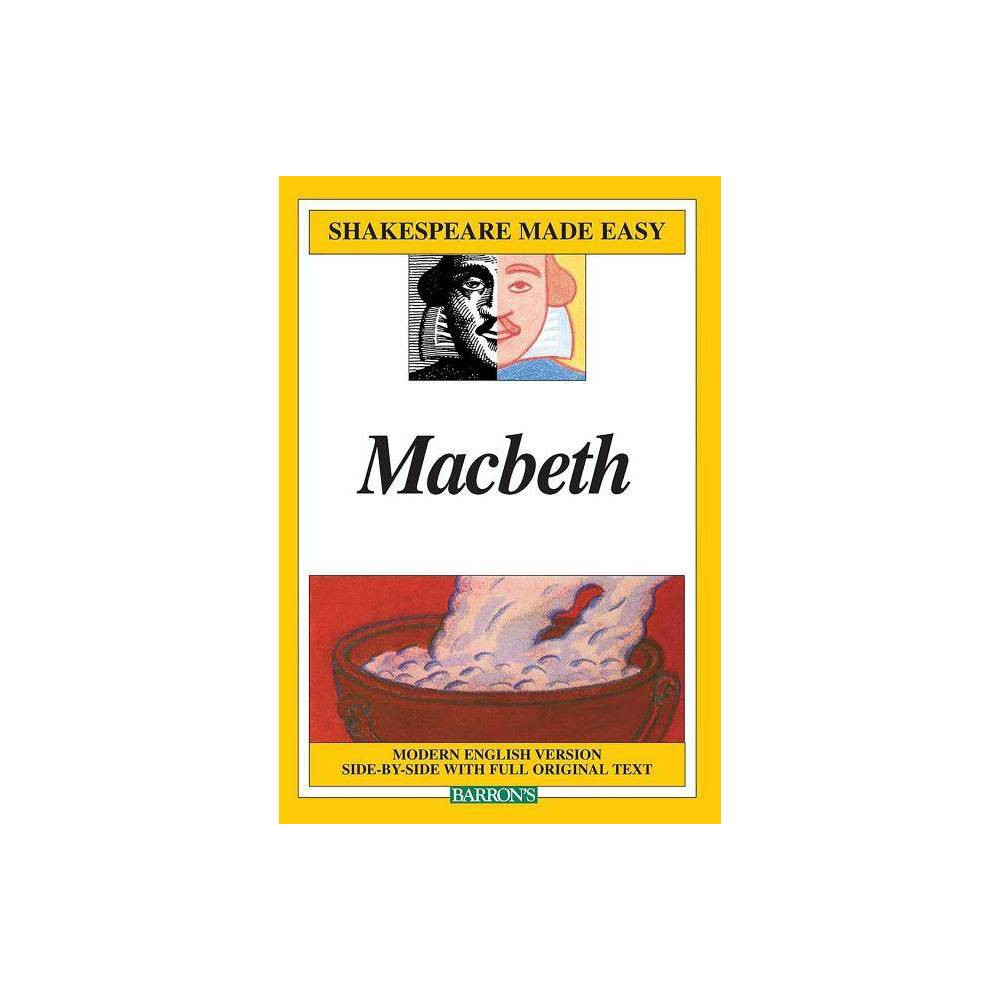 Macbeth Shakespeare Made Easy Paperback By William Shakespeare Paperback