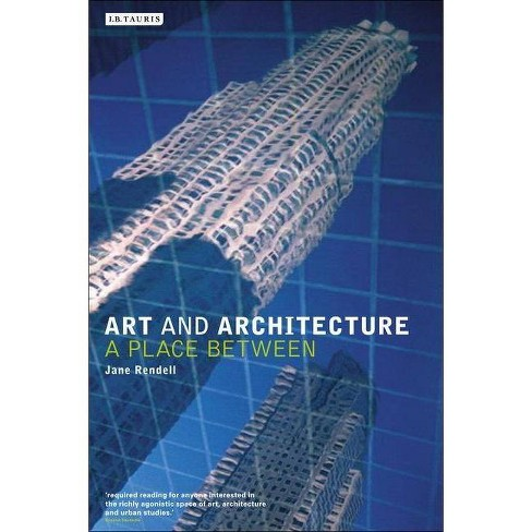 Art and Architecture - by  Jane Rendell (Paperback) - image 1 of 1
