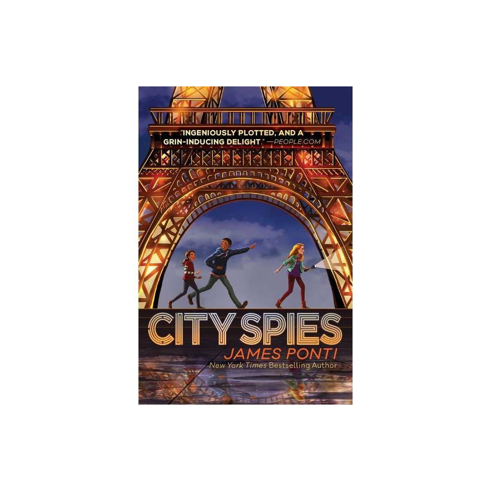 City Spies Volume 1 By James Ponti Paperback