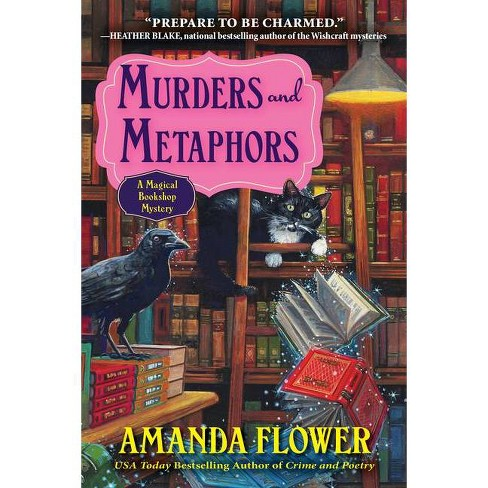 Murders and Metaphors - (Magical Bookshop Mystery) by  Amanda Flower (Paperback) - image 1 of 1