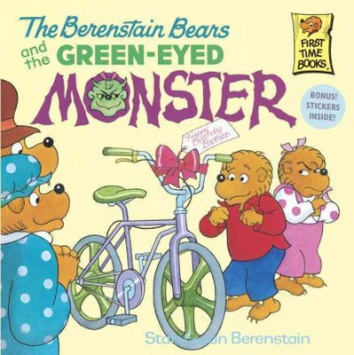 Berenstain Bears and the Green-eyed Monster - by Stan Berenstain & Jan Berenstain (Paperback)