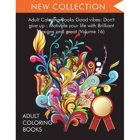 Adult Coloring Books Good vibes - (Paperback)