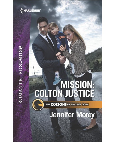 Mission Colton Justice -  (Harlequin Romantic Suspense) by Jennifer Morey (Paperback) - image 1 of 1