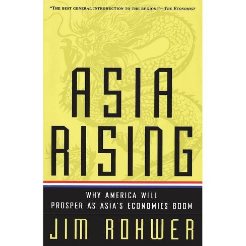 Asia Rising - by  Jim Rohwer & Jim Rowher (Paperback) - image 1 of 1