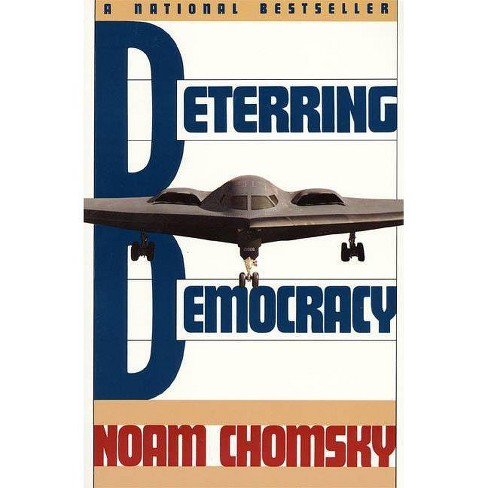 Deterring Democracy - by  Noam Chomsky (Paperback) - image 1 of 1