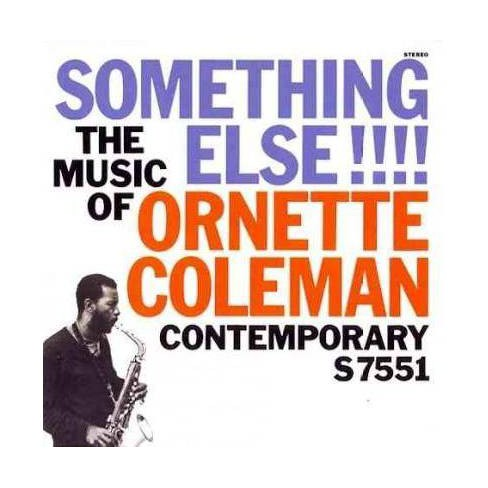 Ornette Coleman - Something Else!!! The Music of Ornette Coleman (CD) - image 1 of 1