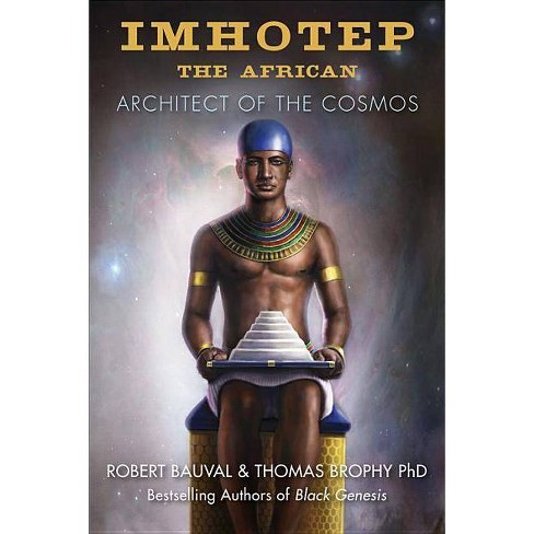Imhotep the African - by  Robert Bauval & Thomas Brophy (Paperback) - image 1 of 1