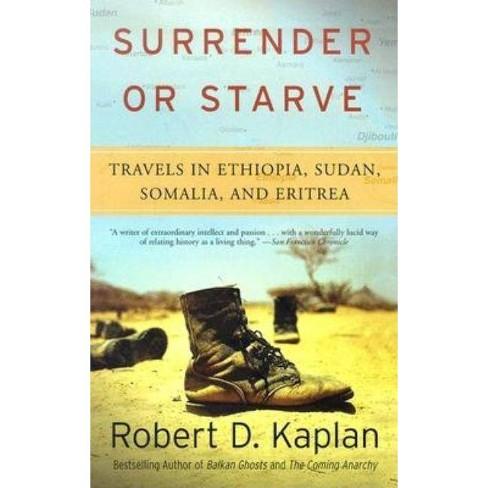 Surrender or Starve - (Vintage Departures) by  Robert D Kaplan (Paperback) - image 1 of 1