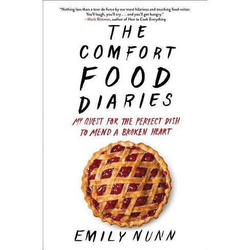 The Comfort Food Diaries - by  Emily Nunn (Paperback) - image 1 of 1