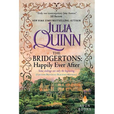 Happily Ever After - (Bridgerton Family Series) by Julia Quinn (Paperback)