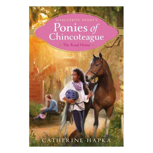 Road Home -  (Marguerite Henry's Ponies of Chincoteague) by Catherine Hapka (Paperback) - image 1 of 1