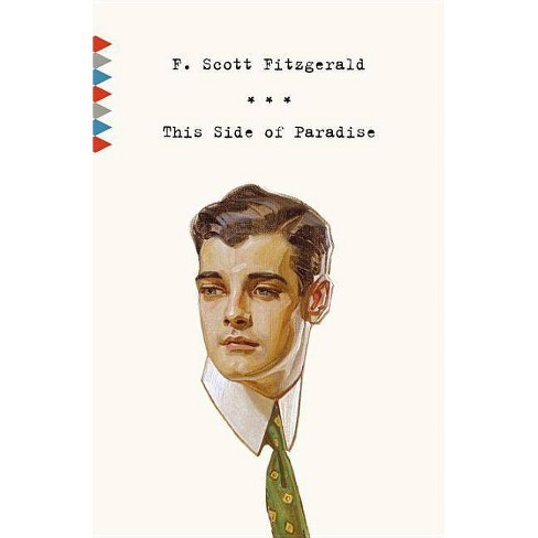 This Side of Paradise - (Vintage Classics) by  F Scott Fitzgerald (Paperback) - image 1 of 1