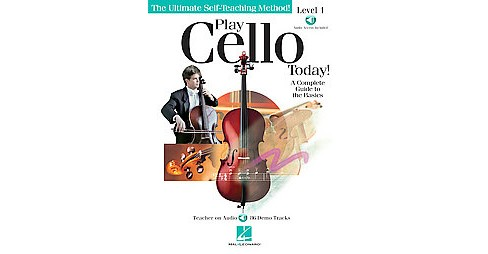 Play Cello Today! Level 1 : A Complete Guide to the Basics (Paperback) (Adrien Zitoun & Braden Zitoun) - image 1 of 1