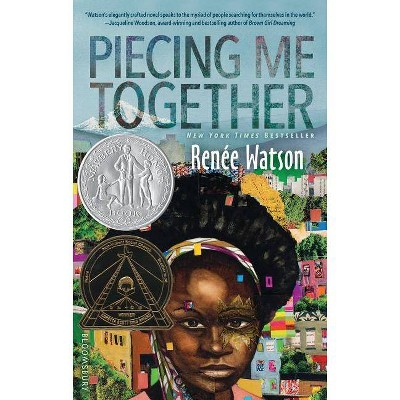 Piecing Me Together - by  Renée Watson (Hardcover)