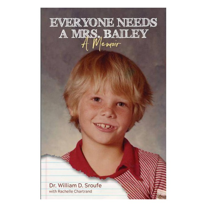 Everyone Needs a Mrs. Bailey - by  William D Sroufe (Paperback) - image 1 of 1