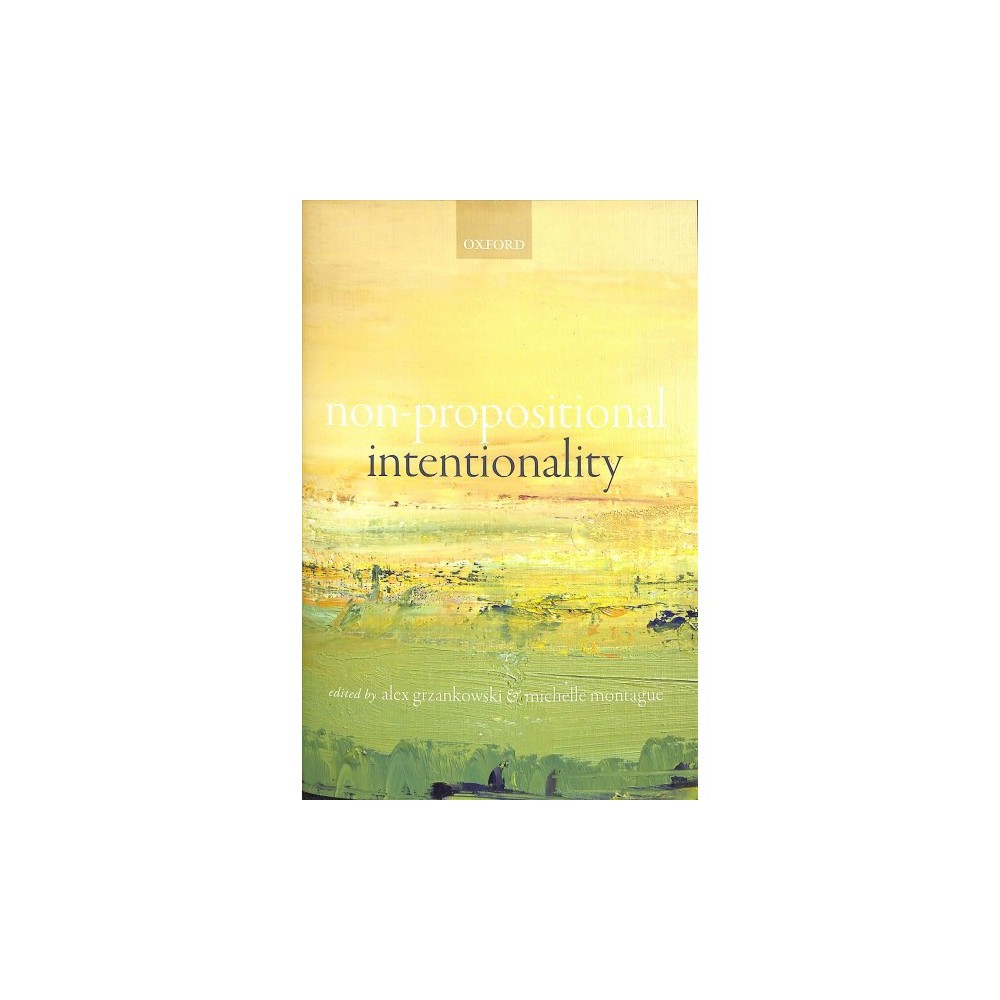 Non-Propositional Intentionality - (Hardcover)