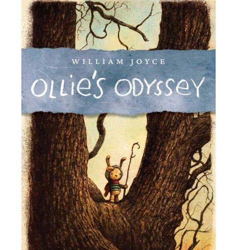 Ollie's Odyssey (Reprint) (Paperback) (William Joyce) - image 1 of 1
