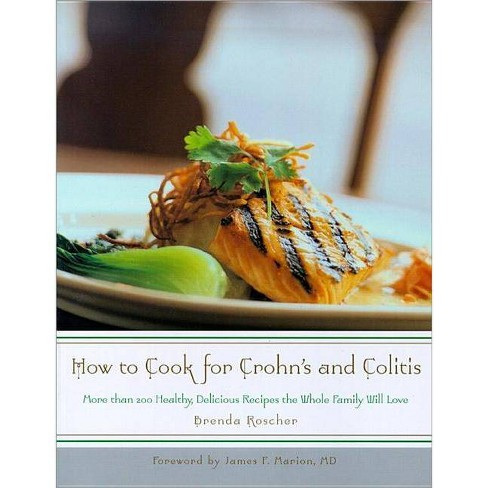 How to Cook for Crohn's and Colitis - by  Brenda Roscher (Paperback) - image 1 of 1