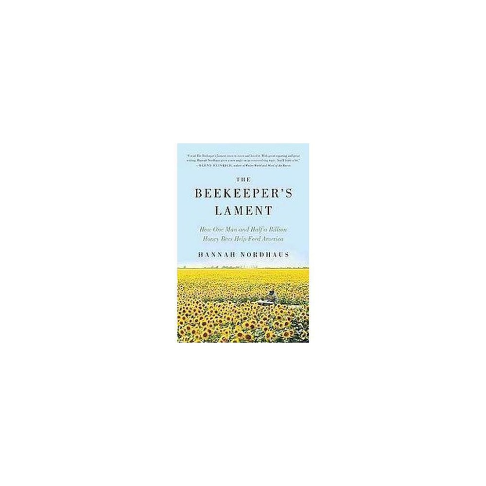The Beekeeper S Lament By Hannah Nordhaus Paperback
