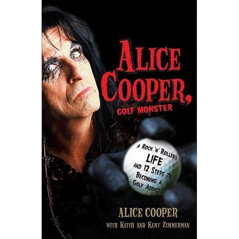 Alice Cooper, Golf Monster - (Paperback) - image 1 of 1