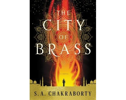 City of Brass -  (Daevabad) by S. A. Chakraborty (Hardcover) - image 1 of 1