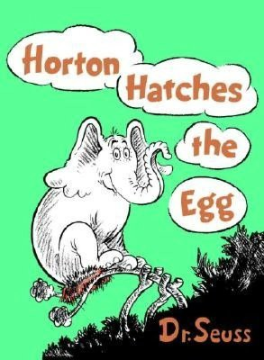 Horton Hatches the Egg (Hardcover)by Dr. Seuss