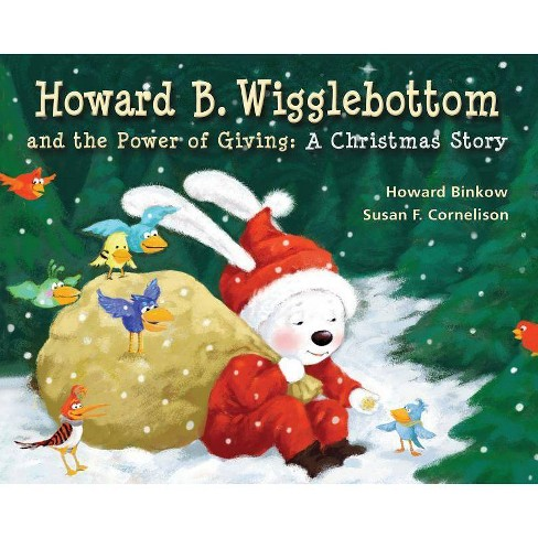 Howard B. Wigglebottom and the Power of Giving - by  Howard Binkow & Reverend Ana (Hardcover) - image 1 of 1