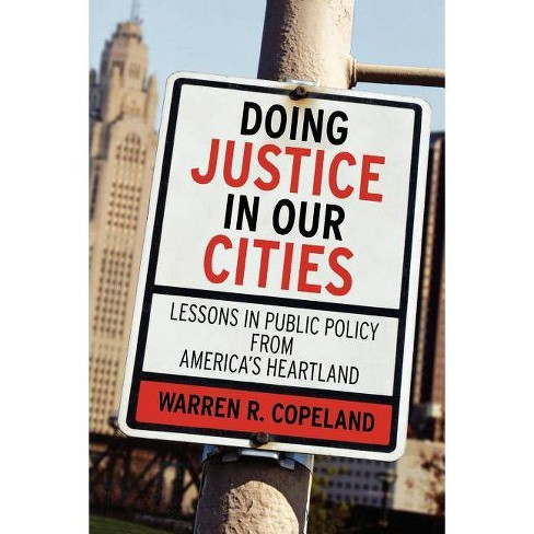 Doing Justice in Our Cities - by  Warren R Copeland (Paperback) - image 1 of 1