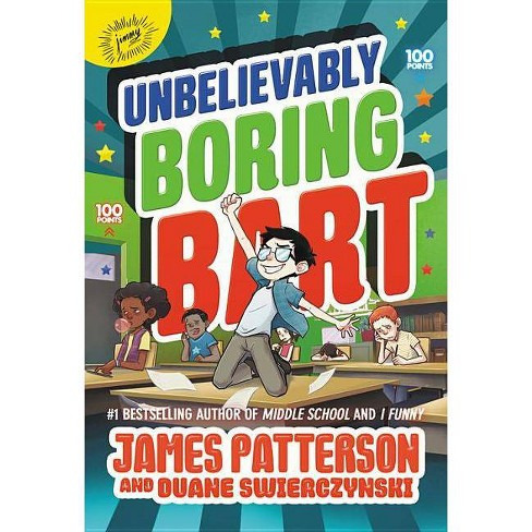 Unbelievably Boring Bart -  (Unbelievably Boring Bart) by James Patterson (Hardcover) - image 1 of 1